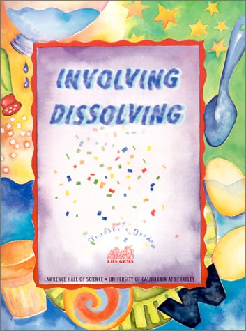 9780924886638: Involving Dissolving (Great Explorations in Math & Science)