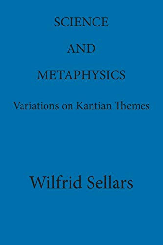 9780924922114: Science and Metaphysics: Variations on Kantian Themes