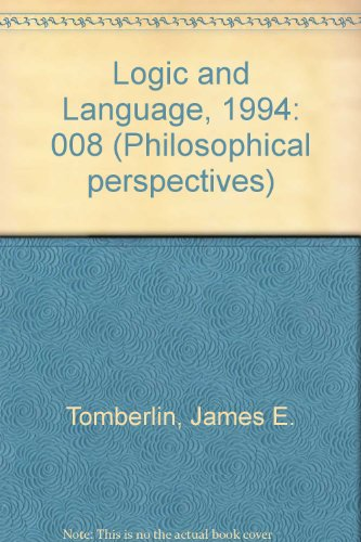 9780924922169: Philosophical Perspectives: 8 Logic and Language,1994