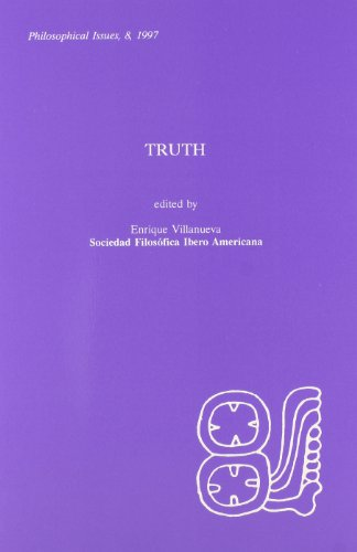 9780924922282: Truth: Philosophical Issues (No. 8)