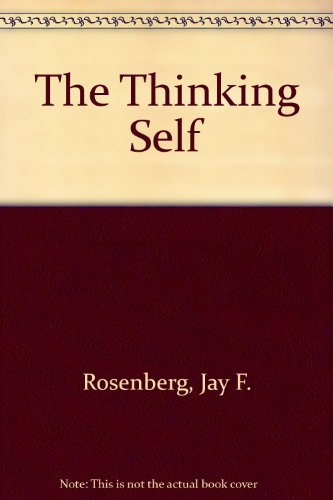 9780924922350: The Thinking Self