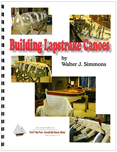 Building Lapstrake Canoes: Simmons, Walter J.