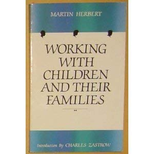 9780925065070: Working With Children and Their Families