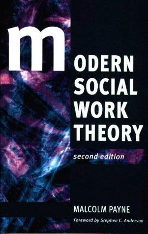 9780925065155: Modern Social Work Theory