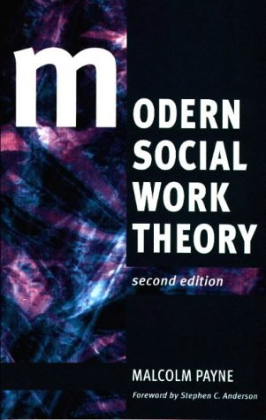 Modern Social Work Theory: Malcolm Payne