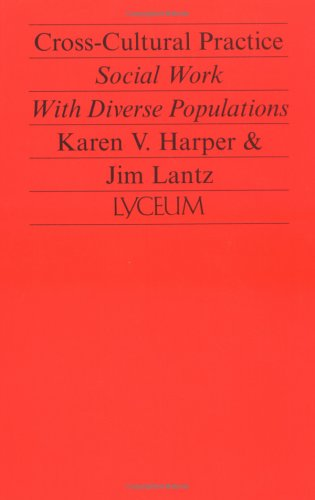 9780925065209: Cross-Cultural Practice: Social Work With Diverse Populations