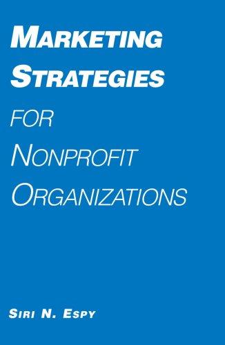 9780925065346: Marketing Strategies for Nonprofit Organizations