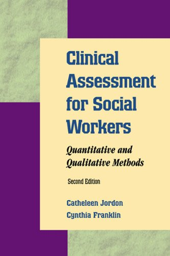 9780925065377: Clinical Assessment for Social Workers: Quantitative and Qualitative Methods, 2nd Edition
