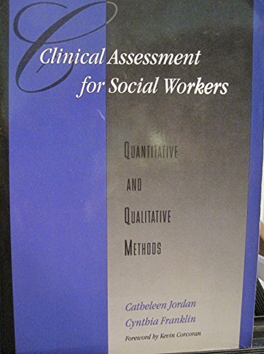 9780925065384: Clinical Assessment for Social Workers: Quantitative and Qualitative Methods