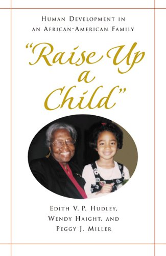 9780925065476: Raise Up a Child: Human Development in an African-American Family