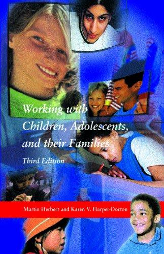 Working with Children, Adolescents, and their Families: Martin Herbert, Karen