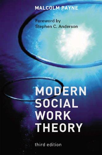 9780925065834: Modern Social Work Theory