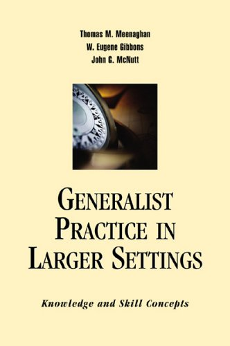 9780925065858: Generalist Practice In Larger Settings: Knowledge And Skill Concepts