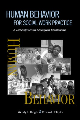 9780925065919: Human Behavior for Social Work Practice: A Developmental-Ecological Framework