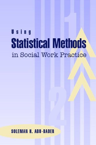 9780925065988: Using Statistical Methods in Social Work Practice: A Complete Spss Guide