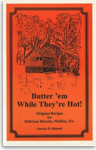 9780925117502: Butter 'em While They're Hot