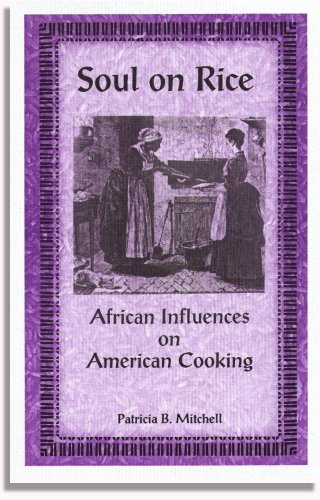9780925117694: Soul on Rice: African Influences on American Cooking