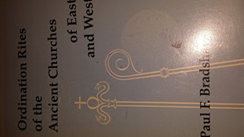 9780925127006: Ordination Rites of the Ancient Churches of East and West