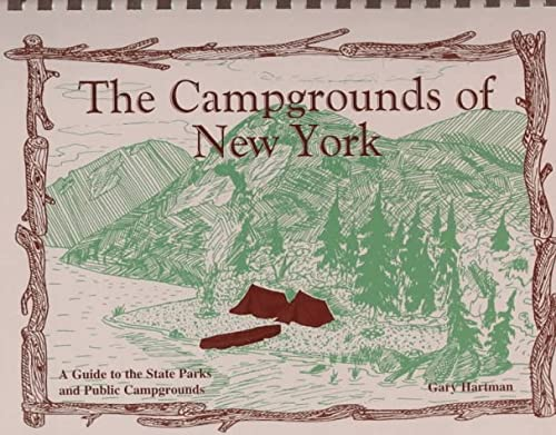 9780925168498: The Campgrounds of New York: A Guide to the State Parks and Public Campgrounds