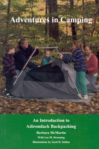 9780925168542: Adventures in Camping: An Introduction to Adirondack Backpacking