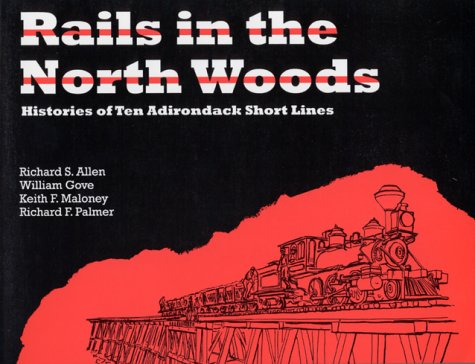 9780925168696: Rails in the North Woods