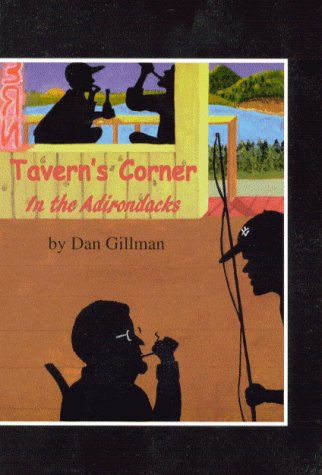 Tavern's Corner: In the Adirondacks: Gillman, Dan