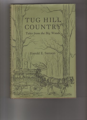 9780925168849: Tug Hill Country: Tales from the Big Woods