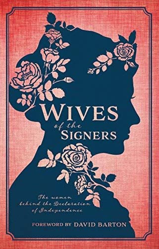 9780925279606: Wives of the Signers: The Women Behind the Declaration of Independence