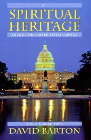 A Spiritual Heritage Tour of the United States Capitol (0925279714) by David Barton