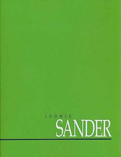Ludwig Sander. An overview, March 10 - April 4, 1992. Essay by Robert C. Morgan.: ACA Galleries [Ed...