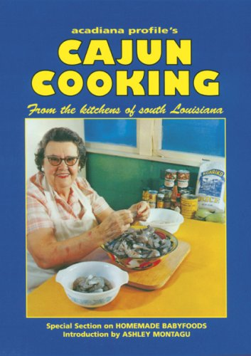 9780925417039: Acadiana Profiles Cajun Cooking: From the Kitchens of South Louisiana