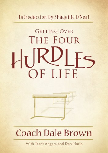 9780925417831: Getting Over the 4 Hurdles of Life