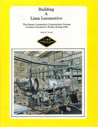 Building a Lima Locomotive: Trostel, Scott D.