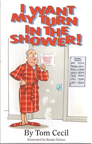 I Want My Turn in the Shower: Tom Cecil
