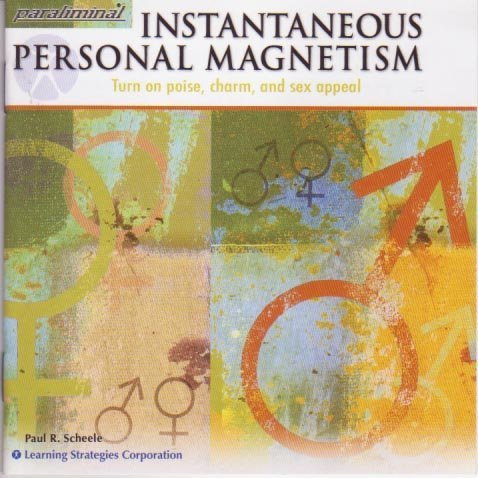 9780925480125: Instantaneous Personal Magnetism -- Turn on poise, charm and sex appeal