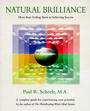 Natural Brilliance : Move from Feeling Stuck to Achieving Success