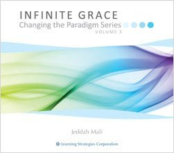 9780925480828: Infinite Grace Changing the Paradigm Series Volume 3