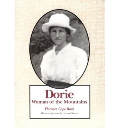 9780925591029: Dorie: Woman of the Mountains