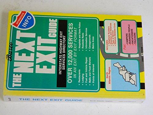 The Next Exit Guide: North Atlantic Region