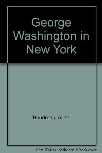 9780925658012: George Washington in New York