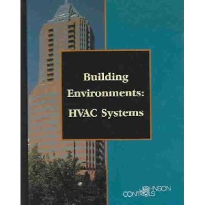9780925669001: Building Environments: HVAC Systems