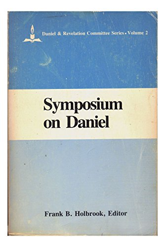 9780925675019: Symposium on Daniel (Daniel & Revelation Committee Series)