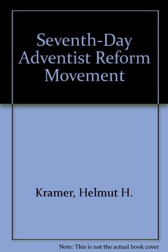 Seventh-Day Adventist Reform Movement: Helmut H. Kramer