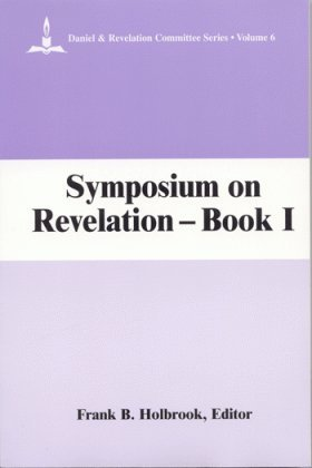 9780925675149: Symposium on Revelation: Introductory and Exegetical Studies, Book 1 (Daniel & Revelation Committee Series)