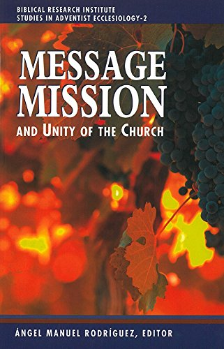 9780925675217: Message, Mission, and Unity of the Church