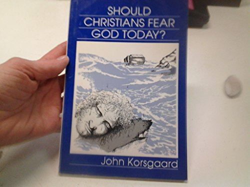 Should christians fear God today?