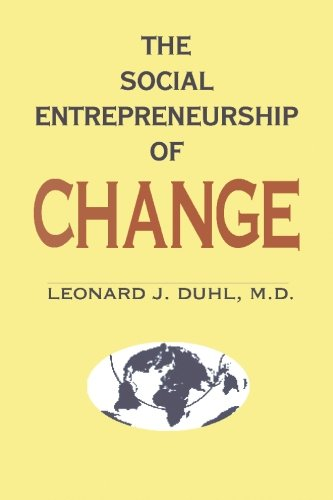 9780925776044: The Social Entrepreneurship of Change