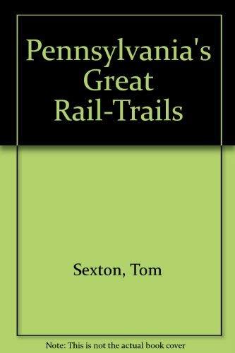 9780925794079: Pennsylvania's Great Rail-Trails