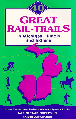 9780925794086: 40 Great Rail-Trails in Michigan, Illinois and Indiana