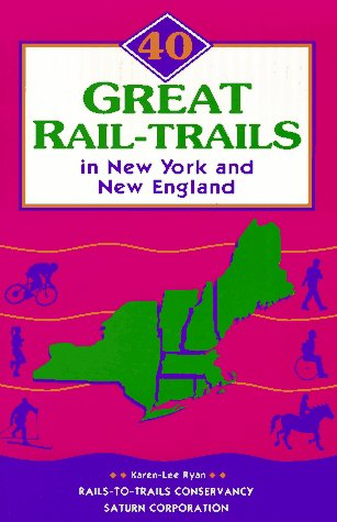 40 Great Rail-Trails in New York and New England